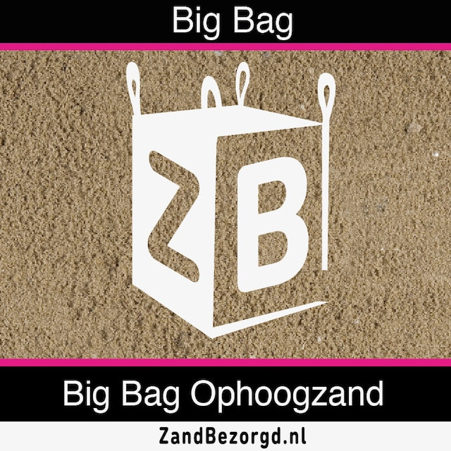 Bestel een Big Bag ophoogzand
